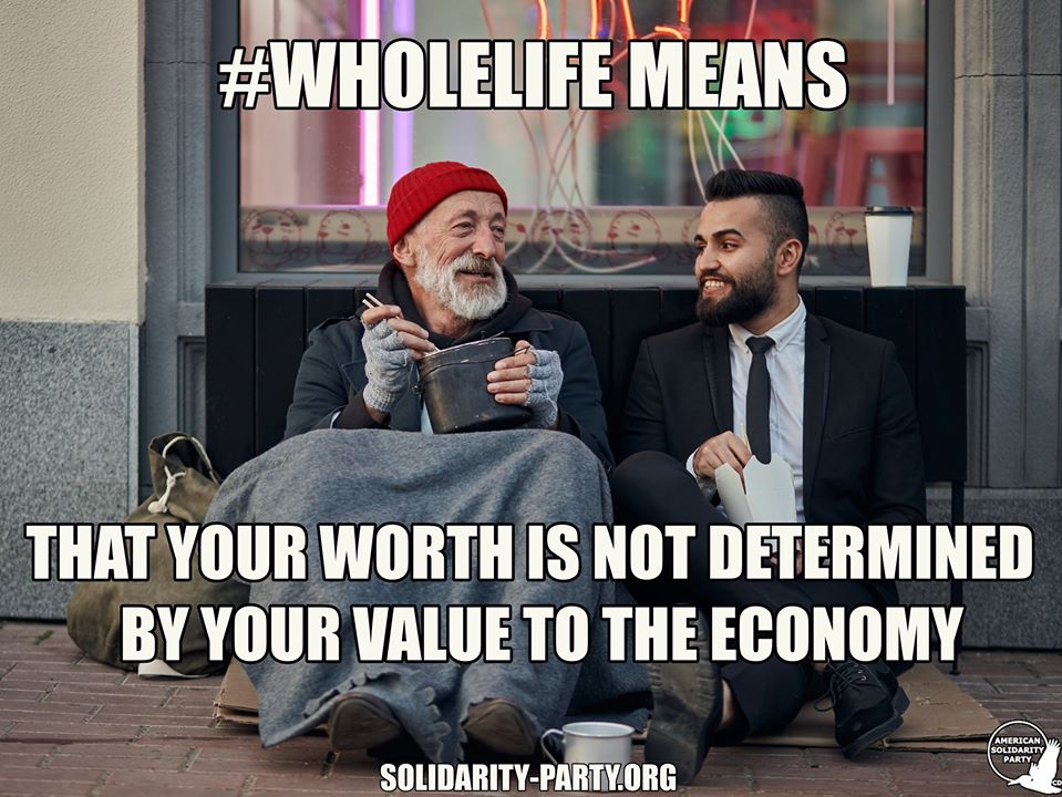 Wholelife means that your worth is not determined by your value to the economy
