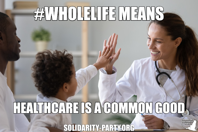 Wholelife means healthcare is a common good